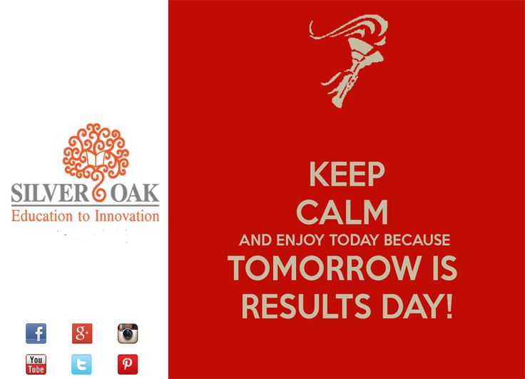 Silver Oak College Of Engineering & Technology Wishes all the 12th Standard Students Best of Luck for your result which is going to be declared tomorrow. Keep Calm and Hope for Best Results. Check your Results @ : http://www.gseb.org ‪#‎gseb‬ ‪#‎12thscience‬ ‪#‎examresults‬ ‪#‎gujaratboard‬ ‪#‎ghseb‬ ‪#‎results‬ ‪#‎socet‬ ‪#‎silveroak‬ ‪#‎ahmedabad‬ ‪#‎education‬ ‪#‎highersecondary‬ ‪#‎boardexams‬ ‪#‎boards‬ ‪#‎exam‬ ‪#‎engineering‬ ‪#‎science‬