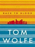 Back To Blood by Tom Wolfe is stuffed with characters and plot.  The main protagonist is a hapless young second generation Cuban policeman, Nestor Camacho, whose feats of valor somehow land him in trouble.  Not all the plot threads are tied up, but neither are they tied up in life.