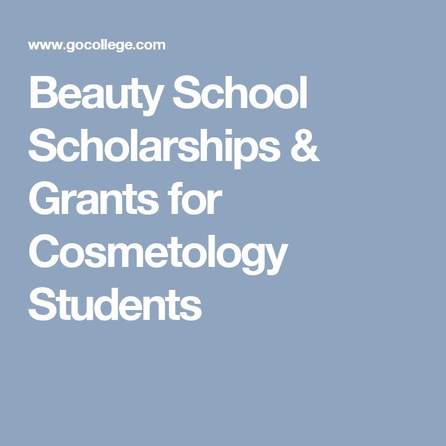 Beauty School Scholarships & Grants for Cosmetology Students