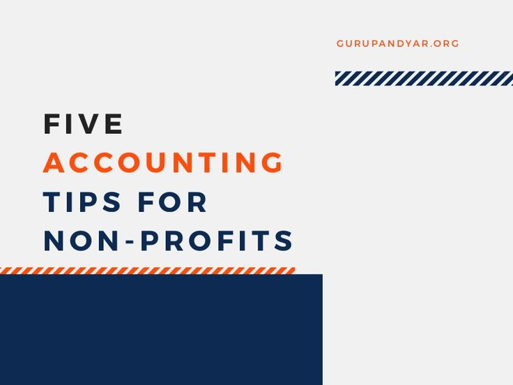 Five Accounting Tips for Non-Profits