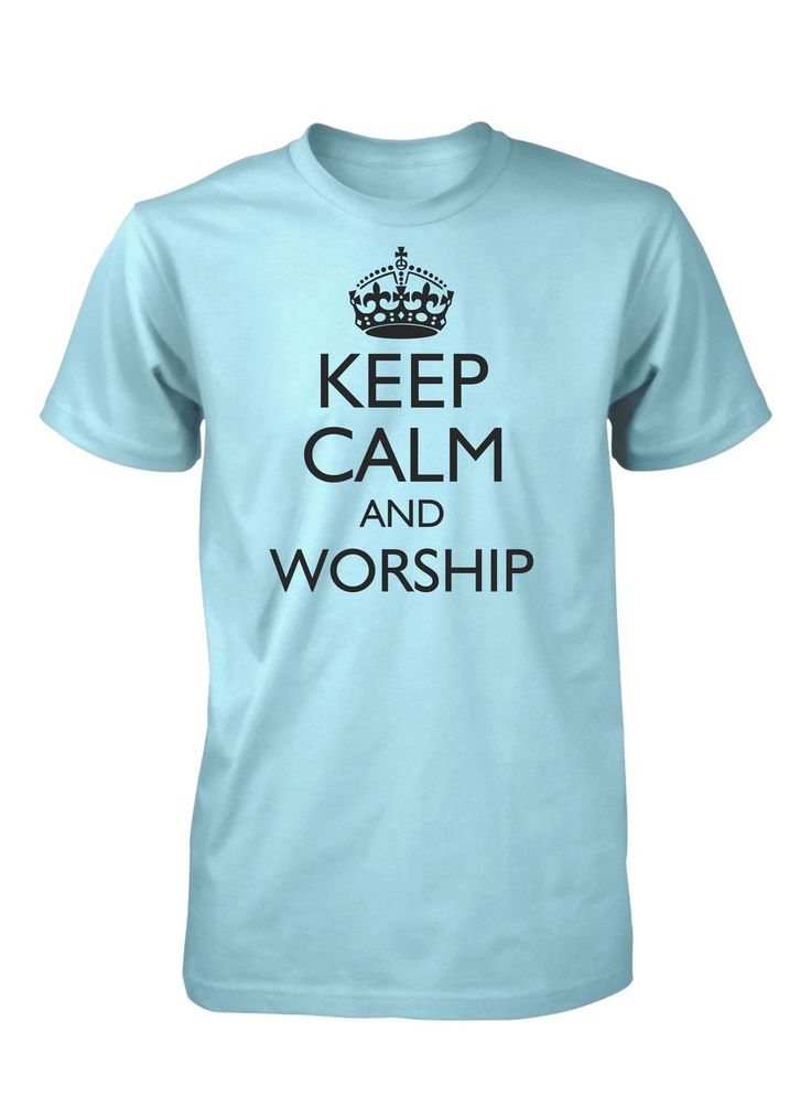 Keep Calm And Worship Music Band God Jesus Christian T-Shirt for Men