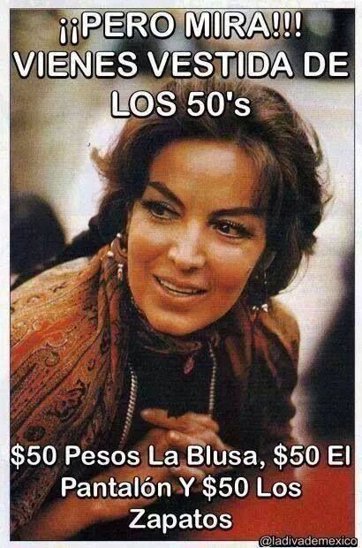 ¿Así qué vienes vestido de los 50s? #mariafelix #chistes #mexico
