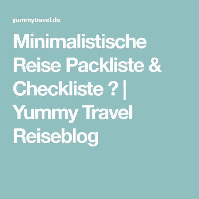 Minimalistische Reise Packliste & Checkliste ✓   Yummy Travel Reiseblog