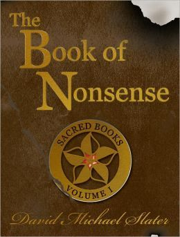 """The Book of Nonsense- Hi all, I'm a GT teacher and an author. I wanted to share that the first book in my on-going teen series, The Book of Nonsense, is free via all major ebook outlets for a limited time.   This """"Da Vinci Code for teens"""" already hit #1 on the Kindle Kid Lit Fantasy, and is popular with """"bookish"""" kids. The series is being developed for film by a former producer of The Lion King. Free summer reading!  ~ David Michael Slater"""