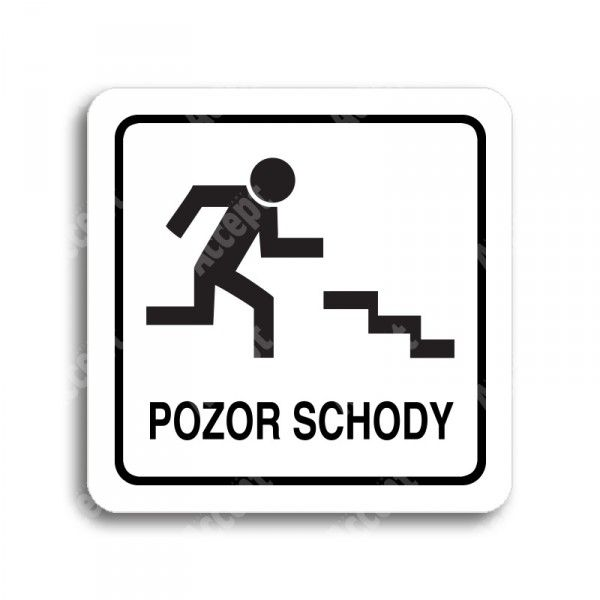 """Piktogram """"pozor schody"""" - bílá tabulka - černý tisk"""