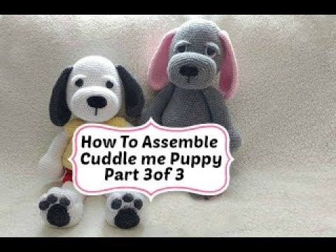 Cuddle Me Puppy Assembly Part 3 - YouTube