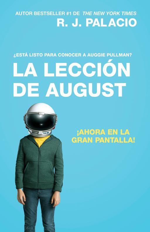 La lección de August (Movie Tie-In Edition): Wonder (Spanish-language Edition) by R. J. Palacio (Septiembre 26, 2017)