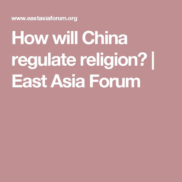 How will China regulate religion?   East Asia Forum