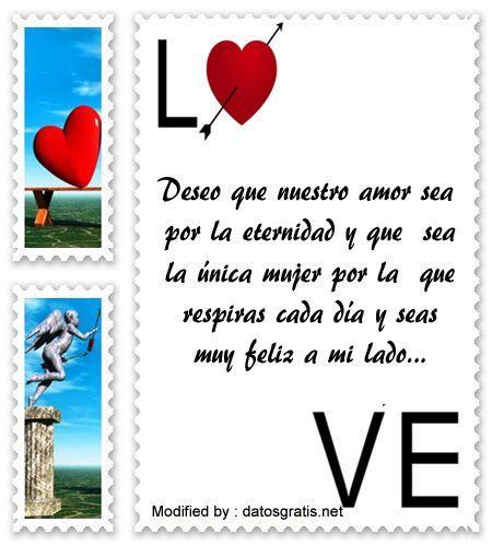 palabras y tarjetas de amor para mi novia,originales mensajes de romànticos para mi novia con imágenes gratis: http://www.datosgratis.net/bellas-frases-de-amor-para-el-hombre-de-mi-vida/