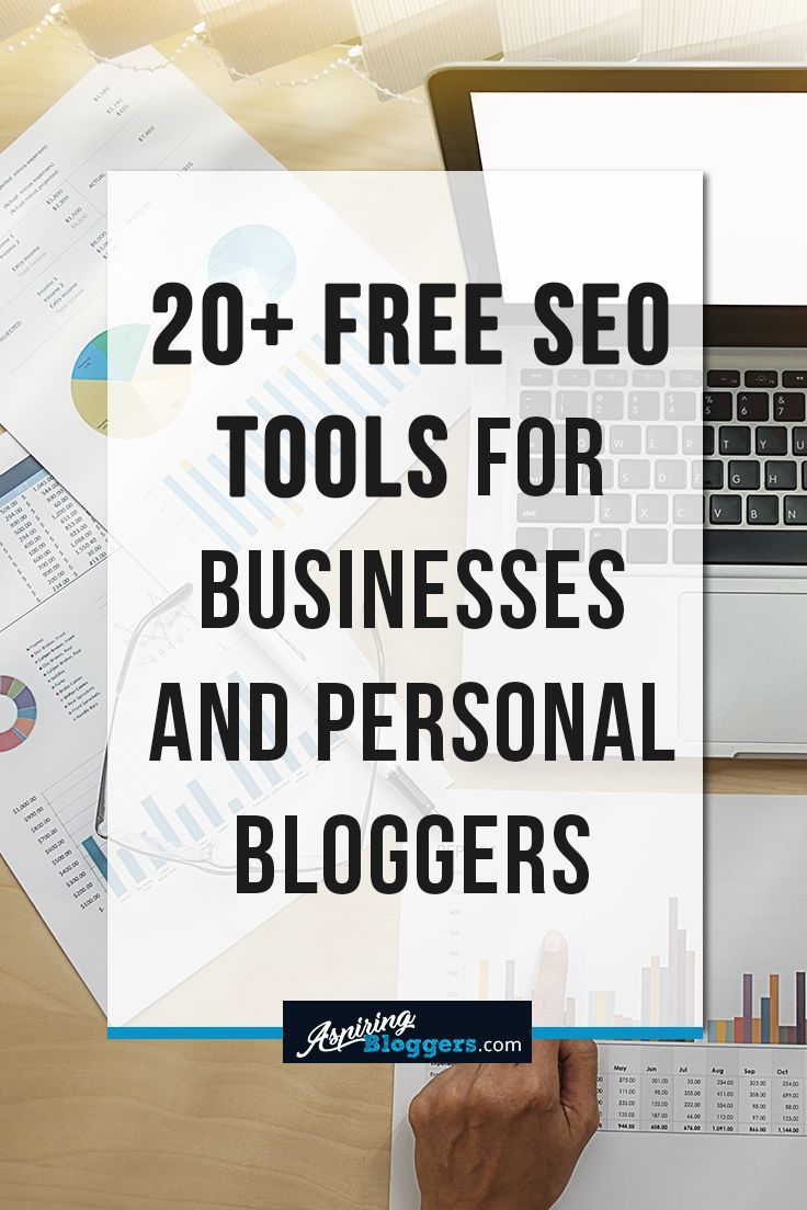 20+ Free SEO Tools for Businesses and Personal Bloggers