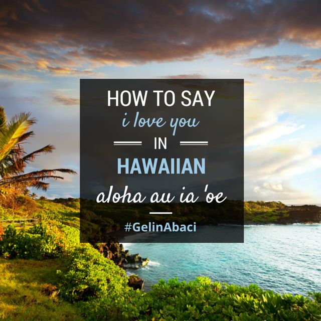 "Aloha au ia 'oe, pronounced ah-low-hah ah-oo ee-ah oh-eh, means ""I love you"" in Hawaiian. The word ""Aloha"" has many meanings; in this case, it refers to love and affection. Most commonly, ""Aloha"" is used as hello or goodbye, but in combination with other words it can create a whole array of common greetings and sayings used in the Hawaiian language."