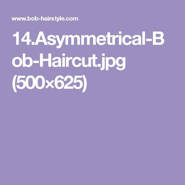 14.Asymmetrical-Bob-Haircut.jpg (500×625)
