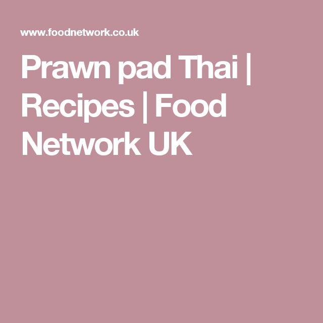 Prawn Pad Thai Recipe Street Food Pinterest Prawn Pad Thai