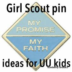 the my promise my faith girl scout pin for uu kids ideas on how to out it all together. Black Bedroom Furniture Sets. Home Design Ideas