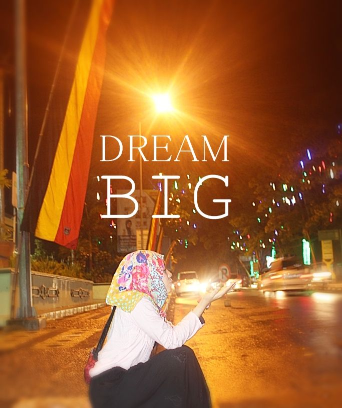 Dream Big  #night #bukittinggi #light #wish #dream #big #girl #hijab #street