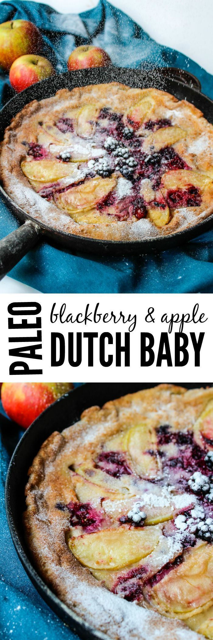 Blackberry & Apple Paleo Dutch Baby | A decadent breakfast recipe that is surprisingly healthy! All clean eating ingredients are used for this Dutch baby recipe. Pin now to make this healthy breakfast later!