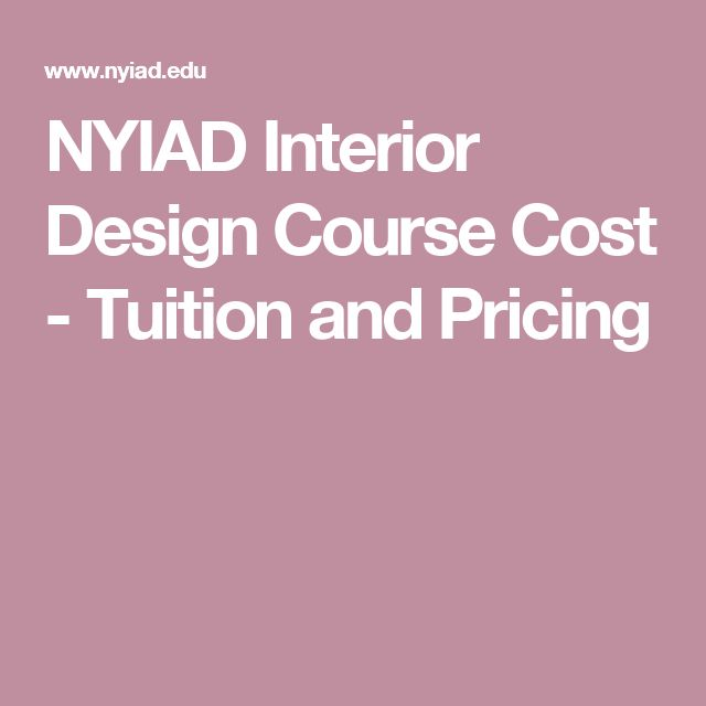 NYIAD Interior Design Course Cost