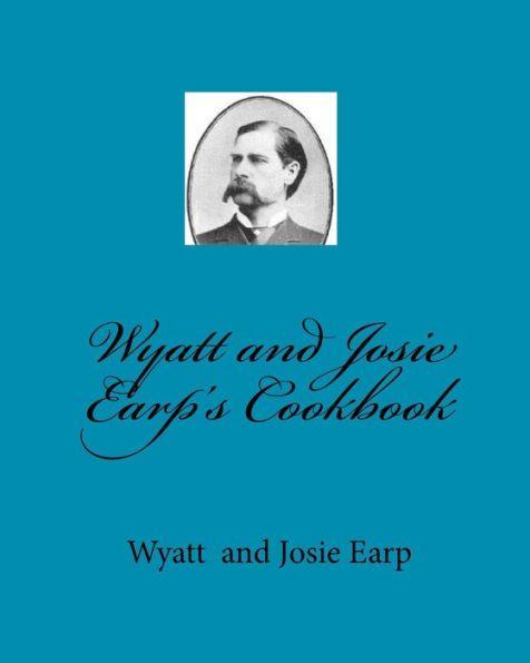 Wyatt and Josie Earp's Cookbook