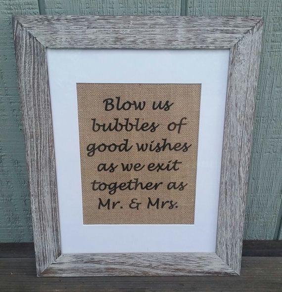 Wedding send off, Rustic wedding, Bubble send off, Blow us bubbles of good wishes as we exit together as mr and mrs, Wife, Husband, Wedding sign, Rustic, Burlap, on Etsy by SignsofBurlap