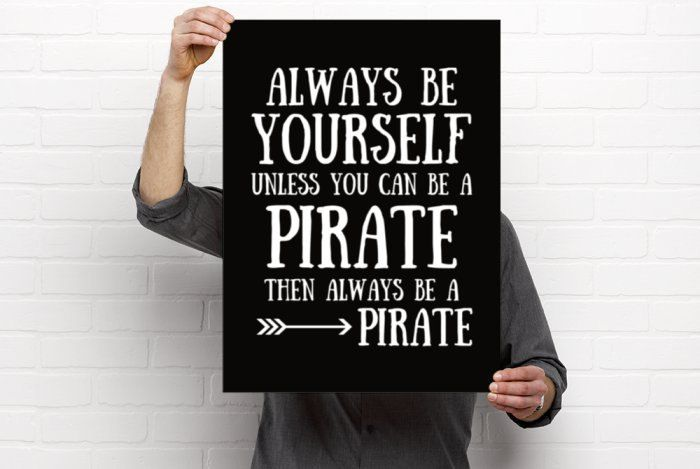 Poster Printable, Always Be Yourself Unless You Can Be A Pirate, Quote, Nursery/Children's Room Decor, Boy's Room, 18x24, PDF Download by BrightAndBonny on Etsy