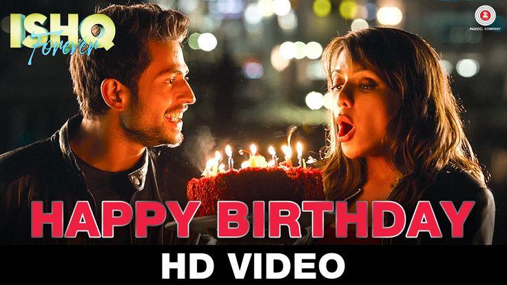 Happy Birthday | Ishq Forever | Nakash Aziz | Krishna Chaturvedi & Ruhi ...