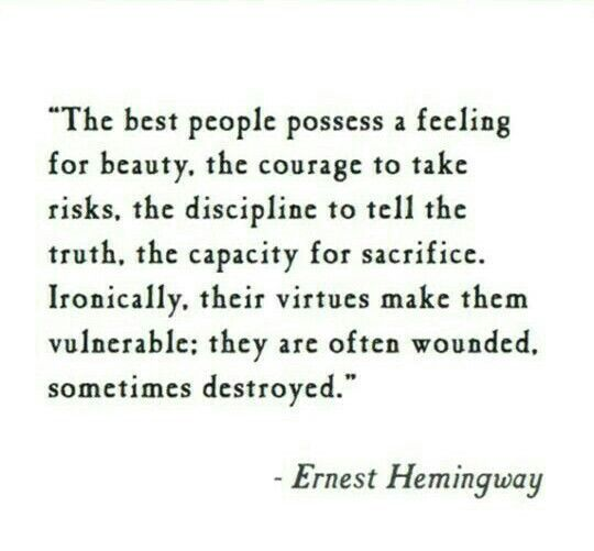 Earnest hemingway...