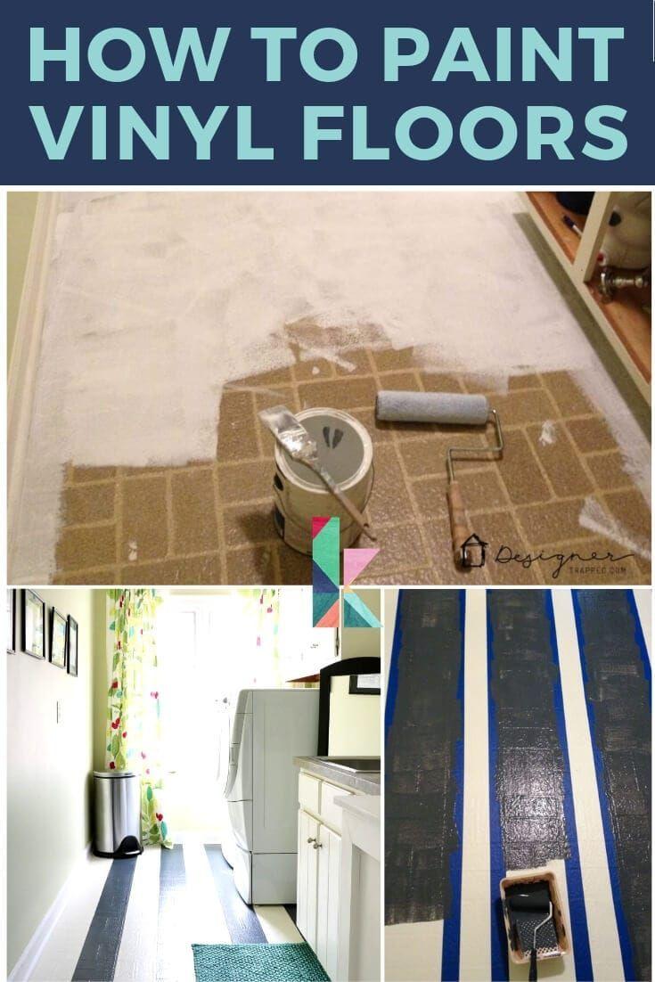 How To Paint Vinyl Floors Long Lasting Results Designer Trapped Painted Vinyl Floors Vinyl Flooring Flooring