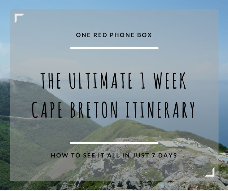 The Ultimate 1 Week Cape Breton Itinerary