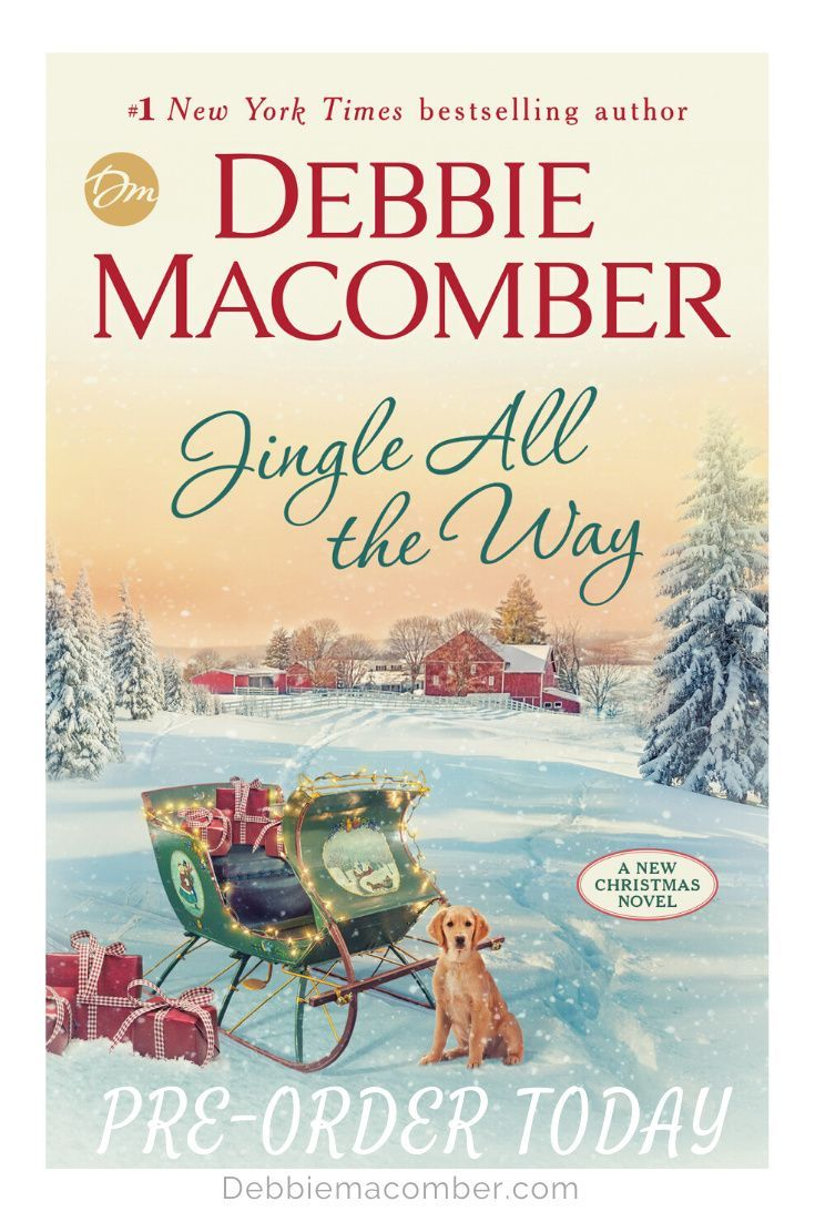 Does Debbie Macomber, Author, Have A New 2020 Christmas Book Out You are being redirected in 2020 | Debbie macomber, Jingle all