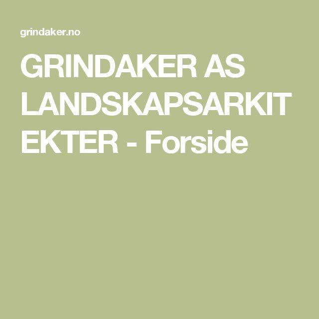 GRINDAKER AS LANDSKAPSARKITEKTER
