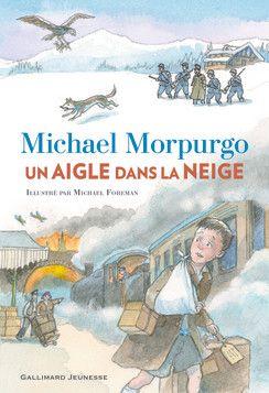 Un aigle dans la neige - Romans Junior - Grand format littérature - Livres pour enfants - Gallimard Jeunesse