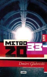 €7 Metro 2033 (p) – Dmitri Gluhovski – kirjat – Rosebud.fi