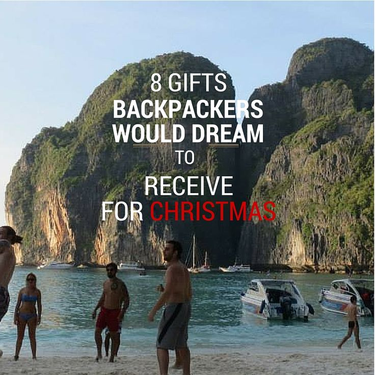 Most of us, backpackers, will not be with our family for Christmas... That means, no fancy presents! Here's a list of 18 gifts every backpacker would like to receive while traveling.