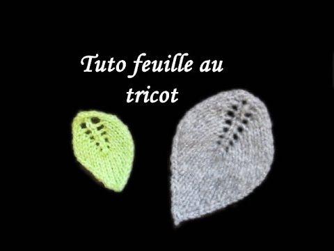 TUTO FEUILLE AU TRICOT FACILE BASE DU POINT DE FEUILLE tutorial leaf easy to knit - YouTube