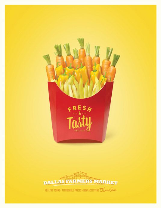 Dallas Farmers Market - I think this is a really original ad using vegetables to imitate a box of french fries. In this campaign there were other ads such as other vegetables portraying a hamburger and berrys replacing sweets.