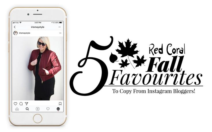 5 Red Coral Fall Favourites To Copy From Instagram Bloggers!