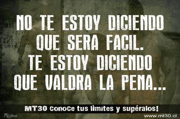 NO TE ESTOY DICIENDO QUE SERÁ FÁCIL. TE ESTOY DICIENDO QUE VALDRÁ LA PENA. http://www.mt30.cl  #HIIT #entrenar #quemargrasa