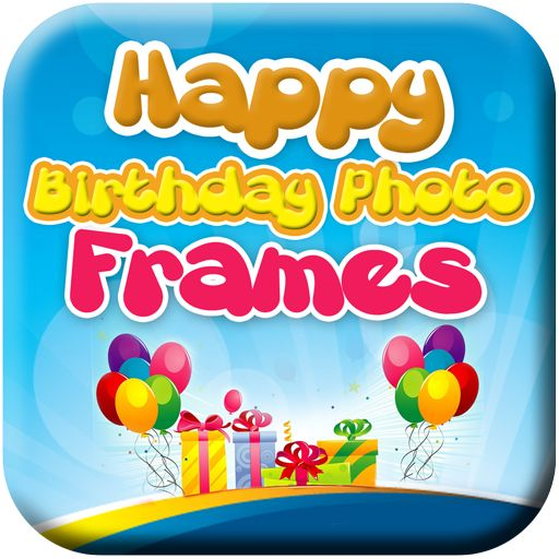 16 Best Happy Birthday Photo Frames