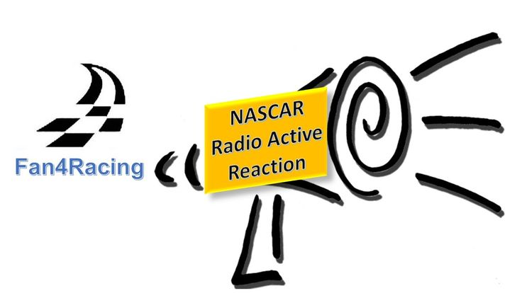 Introducing our new weekly feature, Fan4Racing NASCAR Radio Active Reactionwhere fans can spend time on their soapboxsharing thoughts about the past weekend of NASCAR racing in the Sprint Cup, XF…