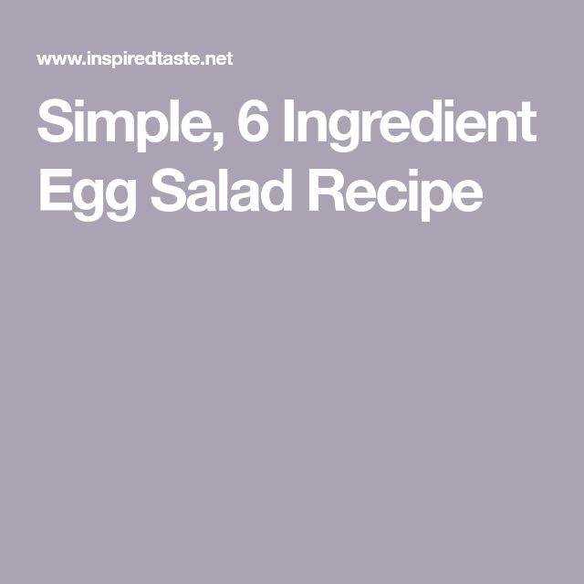 Simple, 6 Ingredient Egg Salad Recipe