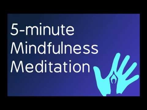 Five Minute Mindfulness Meditation | Relax in 5 Minutes - YouTube
