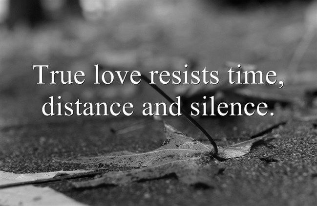 * Time must come to an end, sometimes distance never closes & silence is often deafening -- then, that sort of true love hurts *