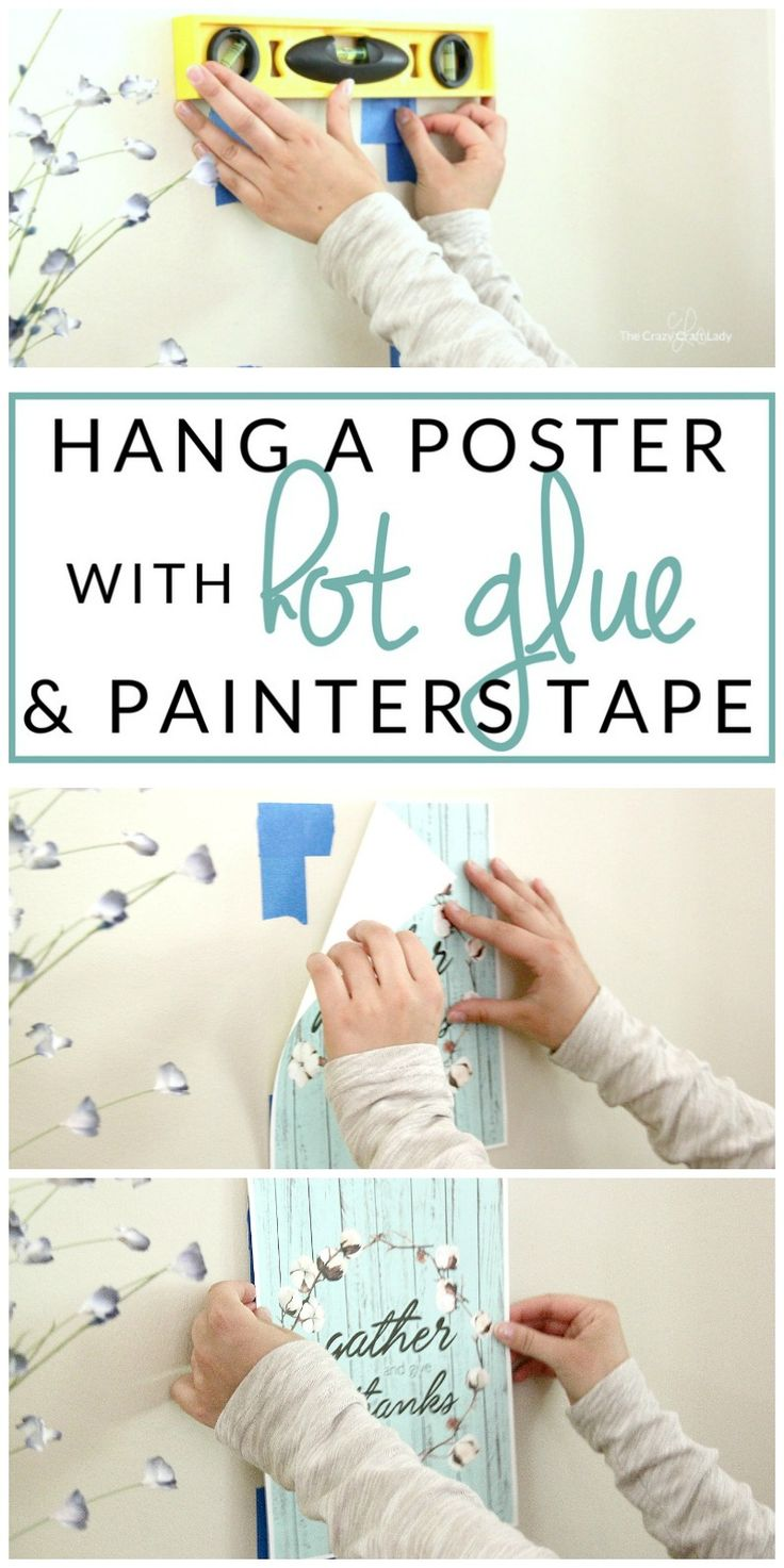 How to Hang a Poster – Damage-Free Hot Glue Hack