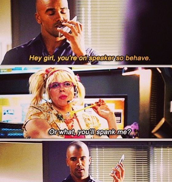 Derek Morgan and Penelope Garcia's phone calls! Always hilarious, always adorable, always sexy