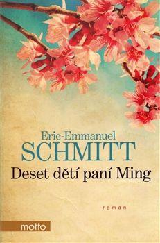 Eric-Emmanuel Schmitt: Deset dětí paní Ming