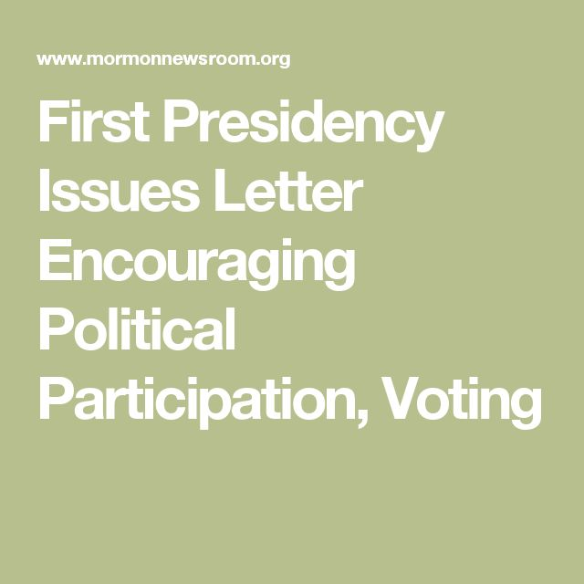 First Presidency Issues Letter Encouraging Political Participation, Voting