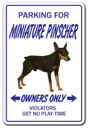 MINIATURE PINSCHER Novelty Sign dog pet parking gift min-pin pet animal lover