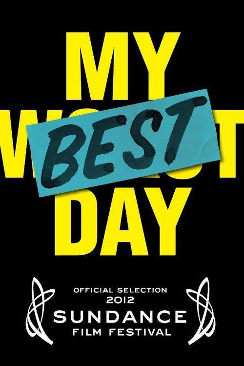 Watch My Best Day (2012) Full Movie Online Free