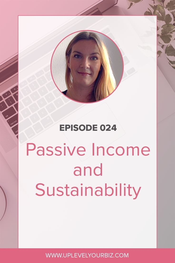Episode #24 | Passive Income and Sustainability wi…