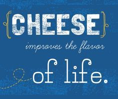 Image result for cheese sayings